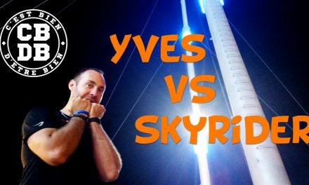 Yves défie le Skyrider