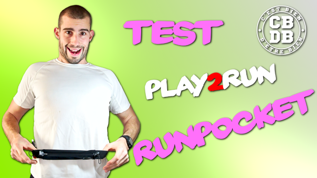 Test Play2Run Runpocket c'est bien d'être bien