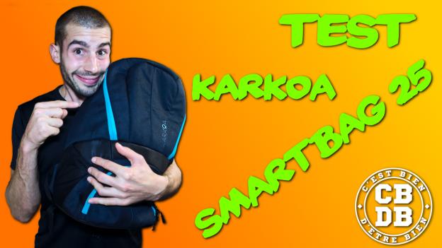 test karkoa smartbag 25 c'est bien d'être bien