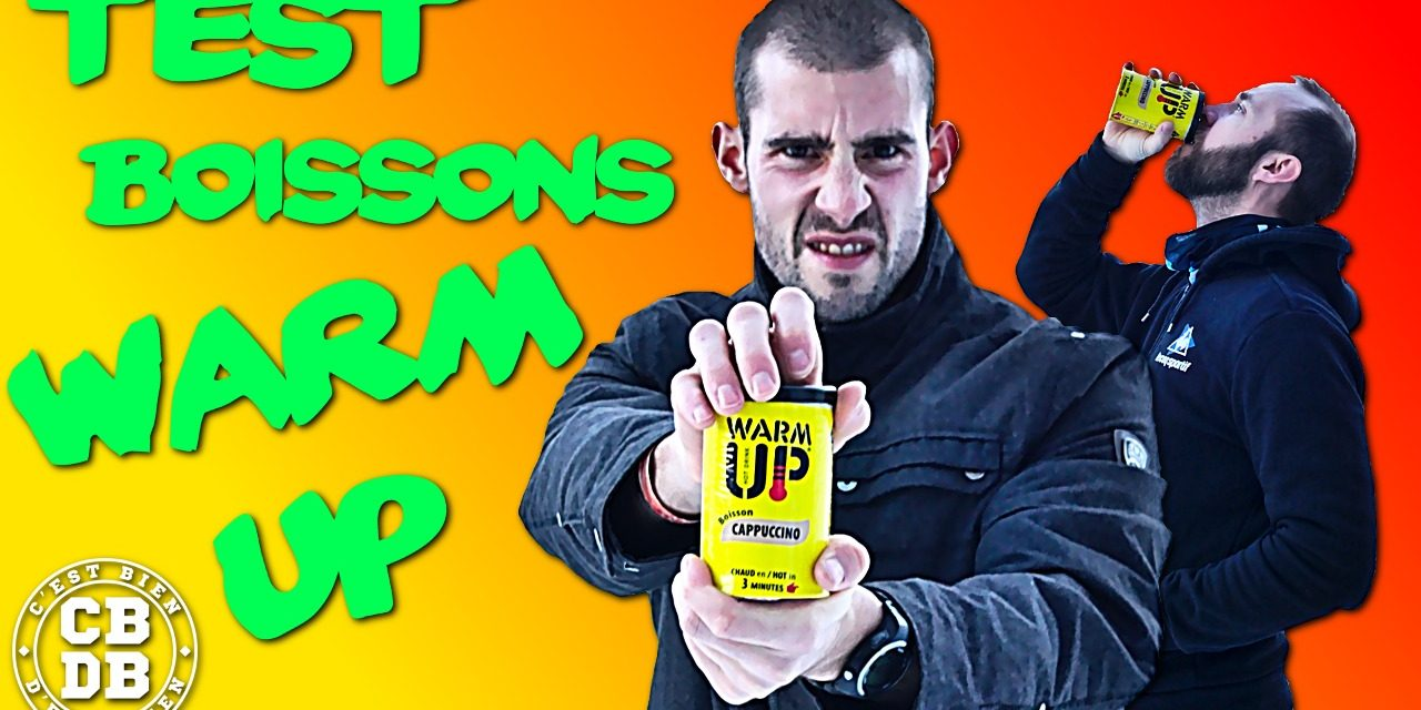 Test live des boissons Warm Up