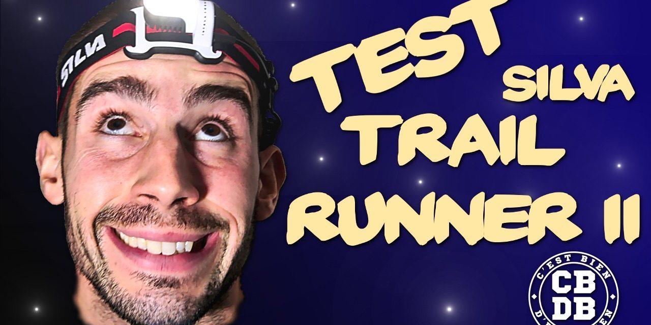 Test lampe frontale Trail Runner II de Silva