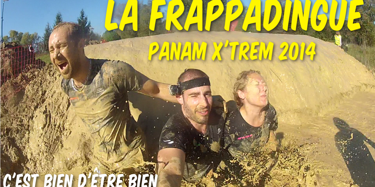 La Frappadingue Panam X'Trem 2014