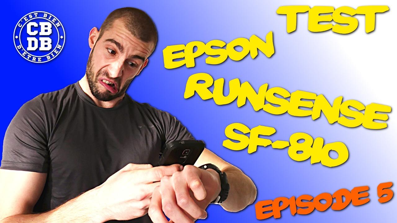 Episode 5 du test de la montre Epson Runsense SF-810
