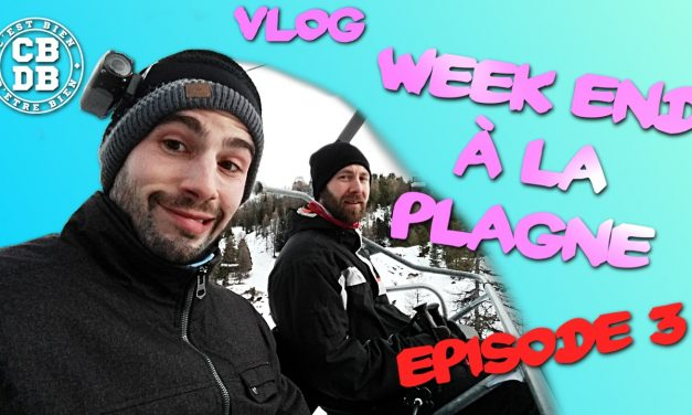[VLOG] Week end à La Plagne épisode 3