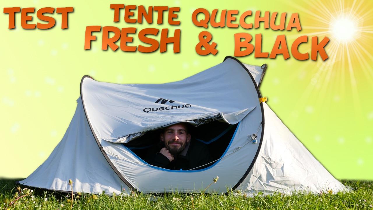 Test tente Quechua Fresh & Black