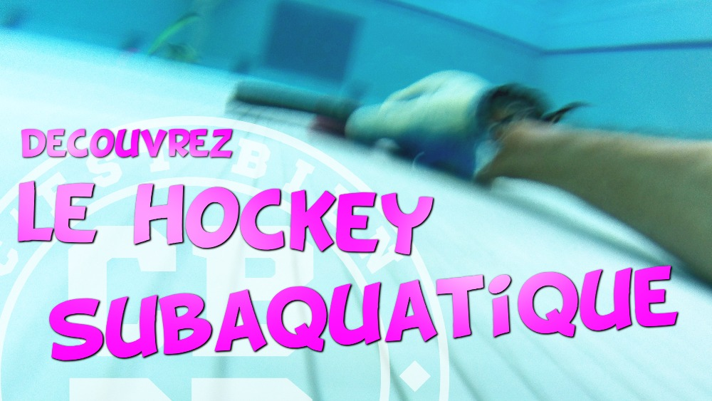 J'ai testé le Hockey Subaquatique