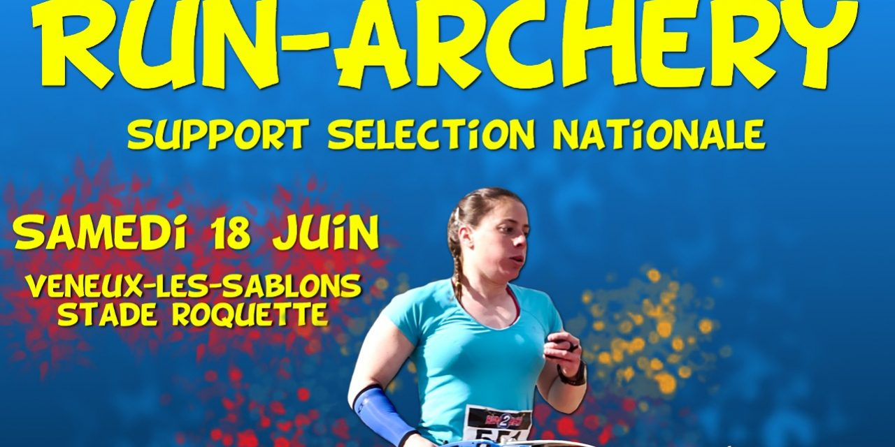 Sélection nationale de Run-Archery le 18 Juin