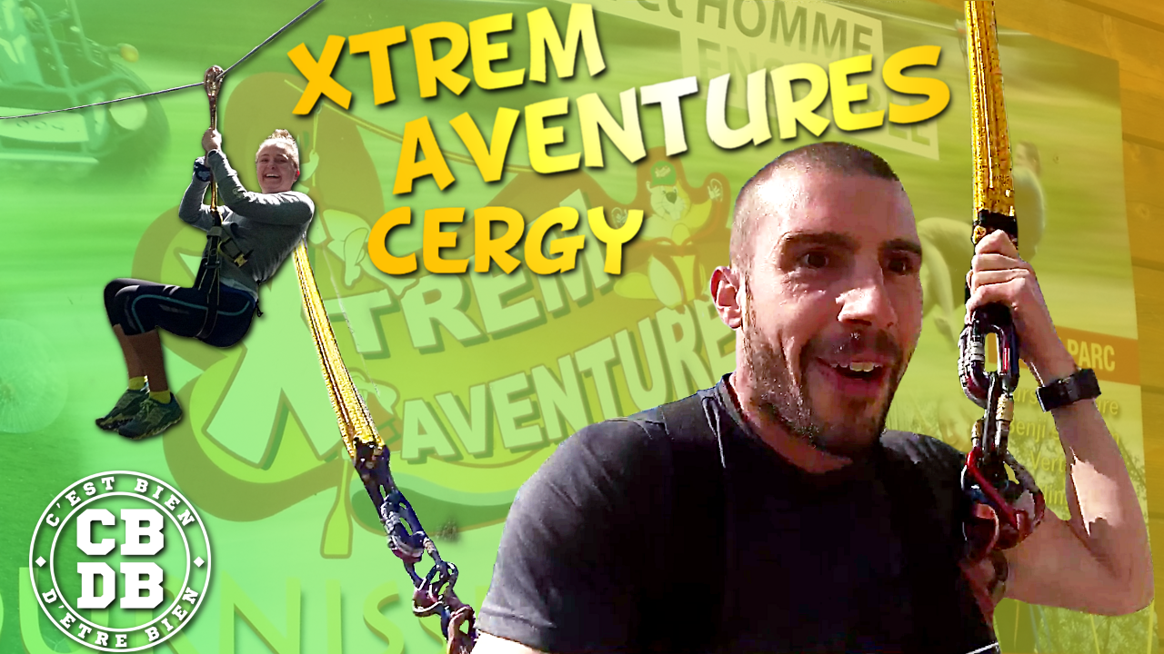 On a testé Xtrem Aventures à Cergy