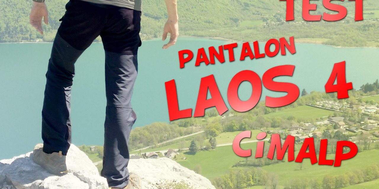 Test pantalon LAOS 4 de Cimalp