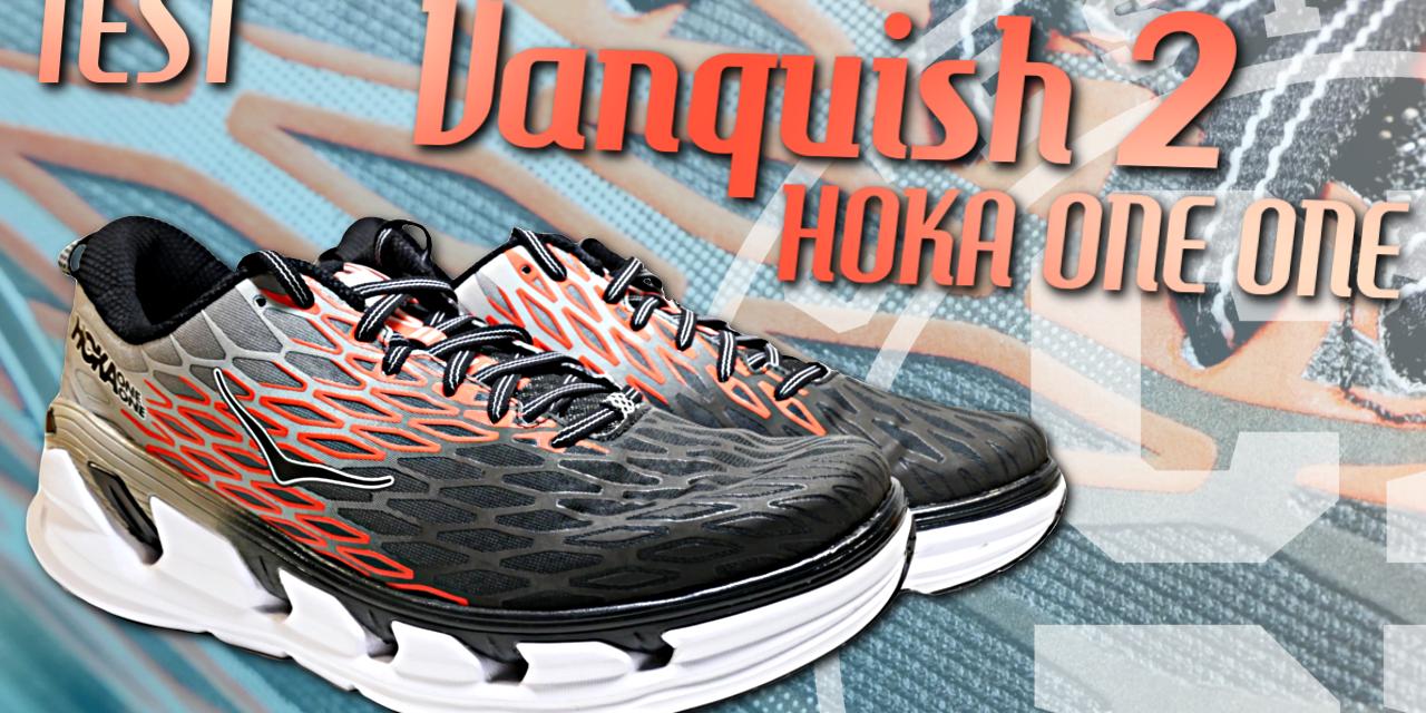 Test chaussures running Hoka Vanquish 2