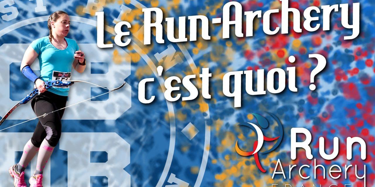 Le Run-Archery c'est quoi ?