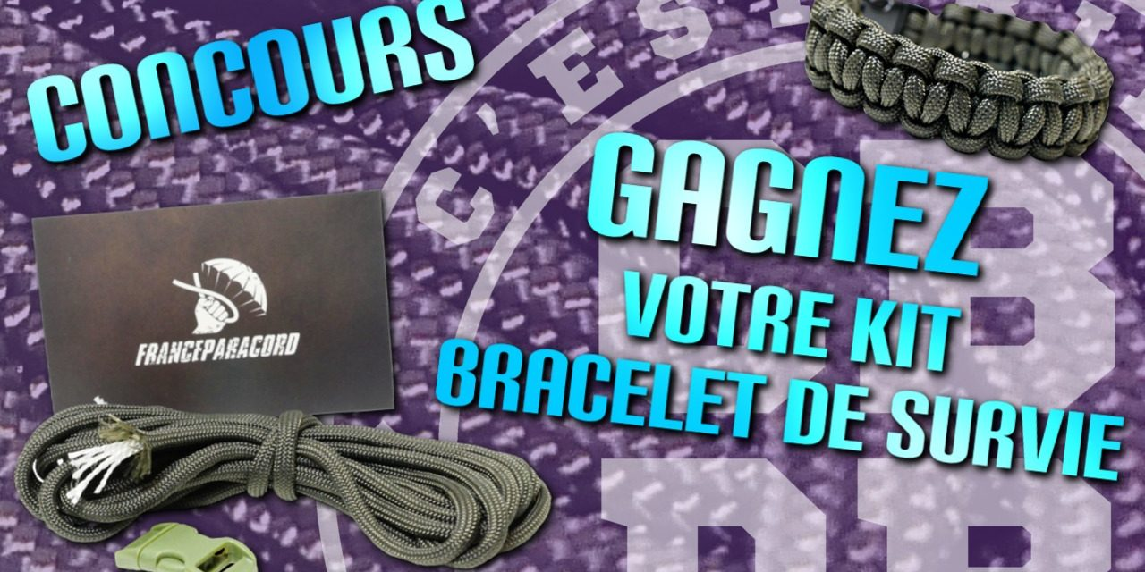 Gagnez votre kit bracelet de survie