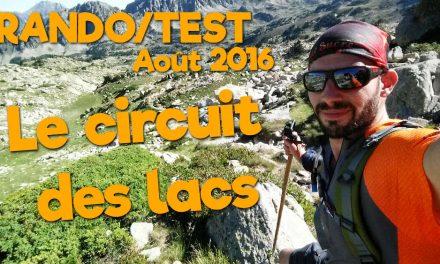 Rando/Test Août 2016 – Le circuit des lacs