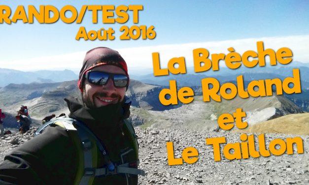 Rando/Test Août 2016 – La Brèche de Roland et le Taillon