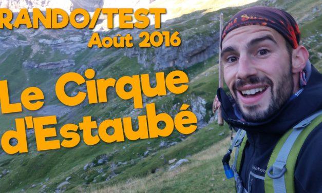 Rando/Test Août 2016 – Le Cirque d'Estaubé