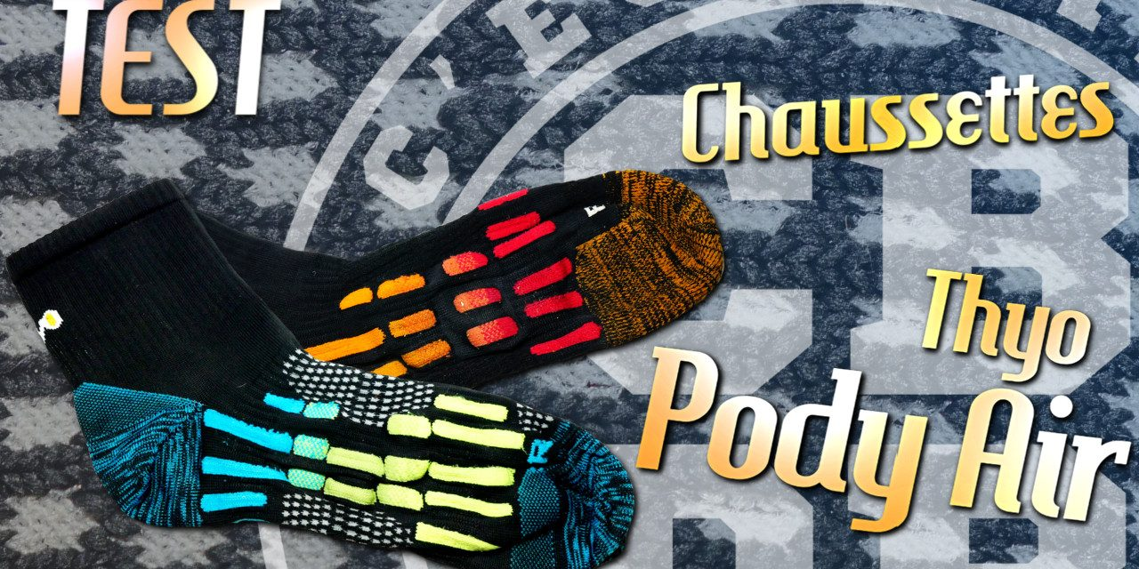 Test des chaussettes Pody Air de Thyo
