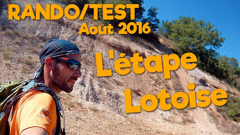 Rando/Test Août 2016 – L'étape Lotoise