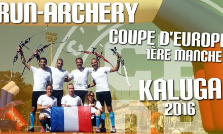 Coupe d'Europe de Run-Archery – 1ère manche – Kaluga 2016