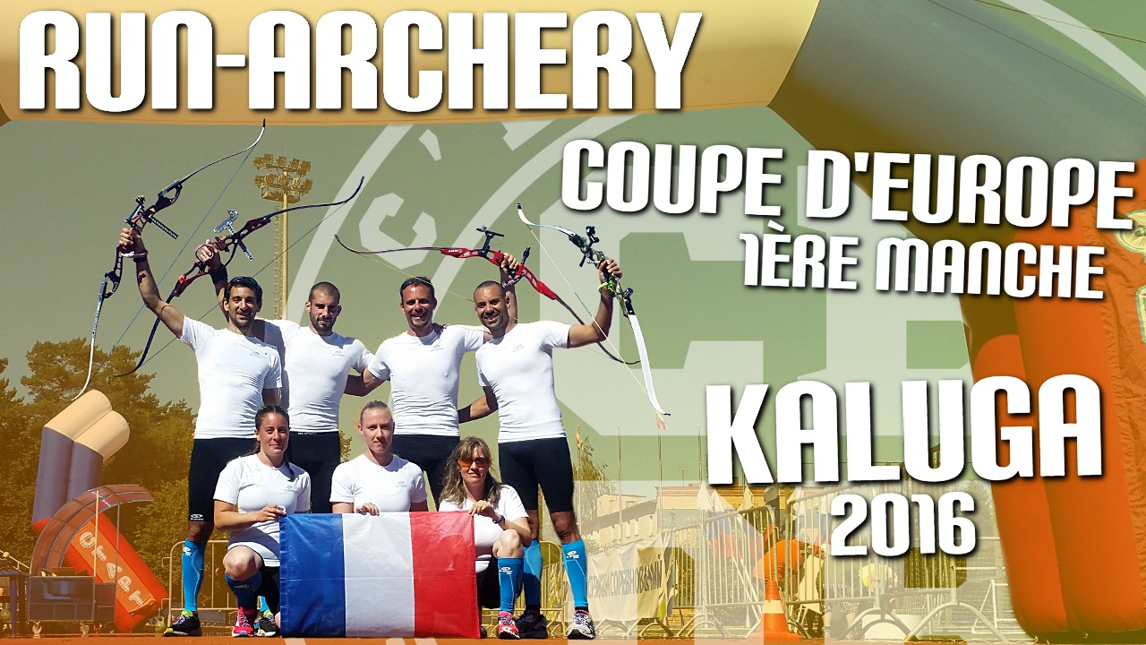 Coupe d'Europe de Run-Archery – 1ère manche – Kaluga 2016