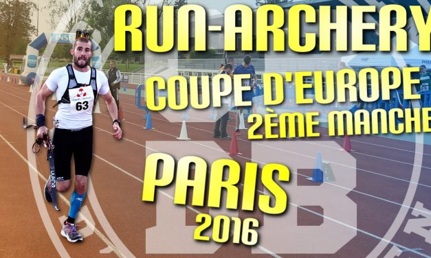Coupe d'Europe de Run Archery – 2ème manche – Paris 2016