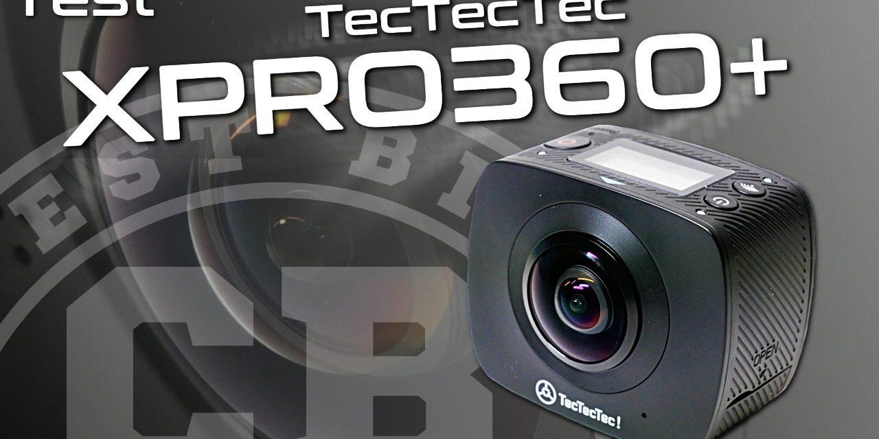 Test caméra XPRO360+ de TecTecTec