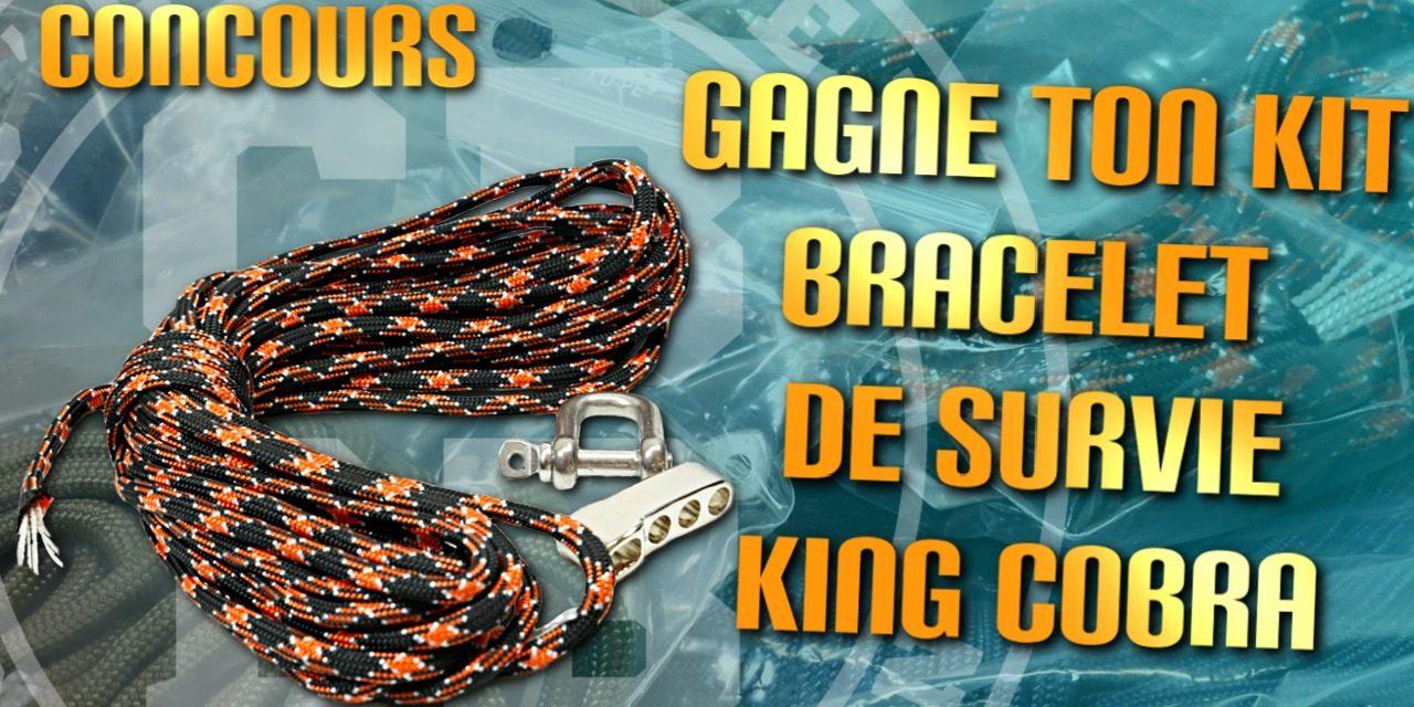 Gagne ton kit bracelet de survie King Cobra