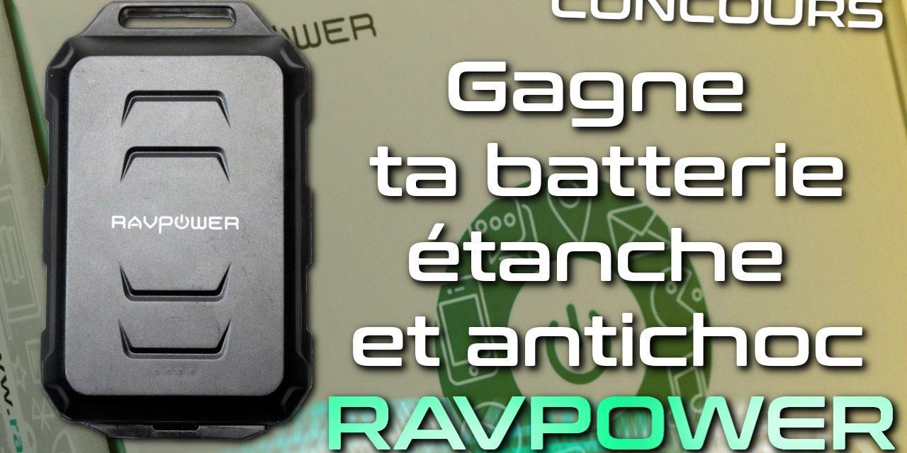 Gagne ta batterie externe RAVPower