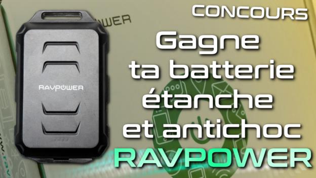 concours batterie externe etanche antichoc ravpower c'est bien d'être bien cbdb