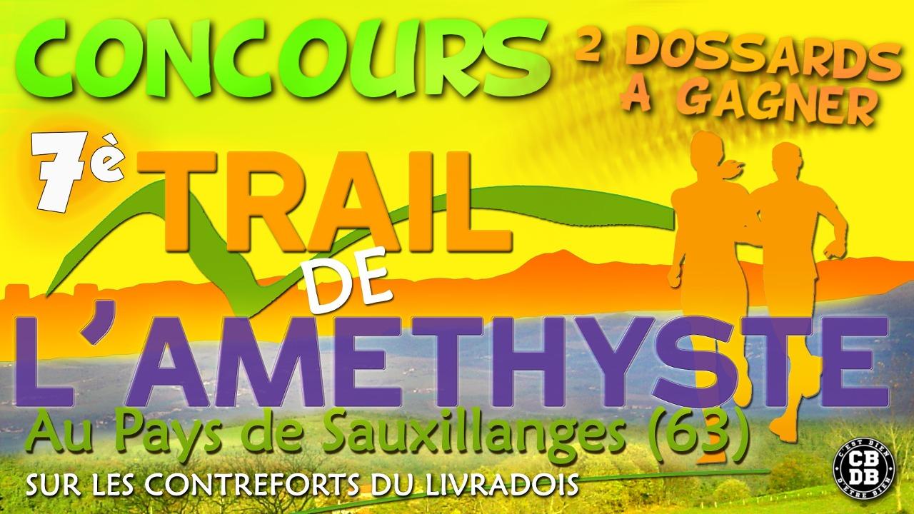 Trail de l'Améthyste – 2 dossards à gagner