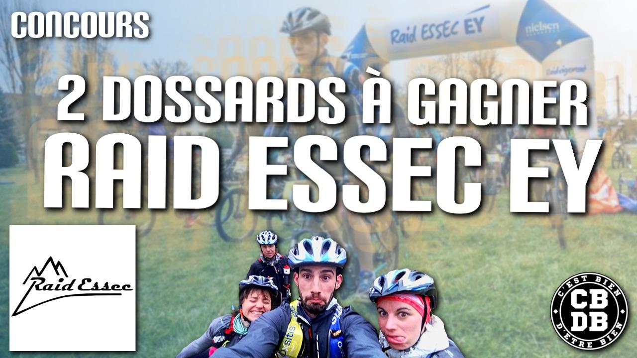 Raid ESSEC EY 2017 – 2 dossards à gagner