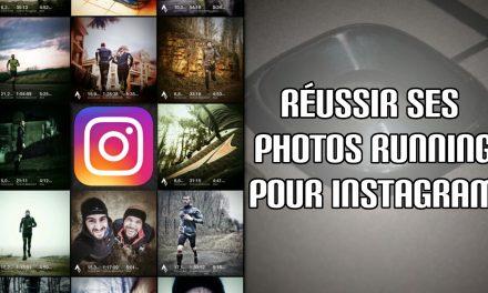 Comment réussir ses photos running pour Instagram