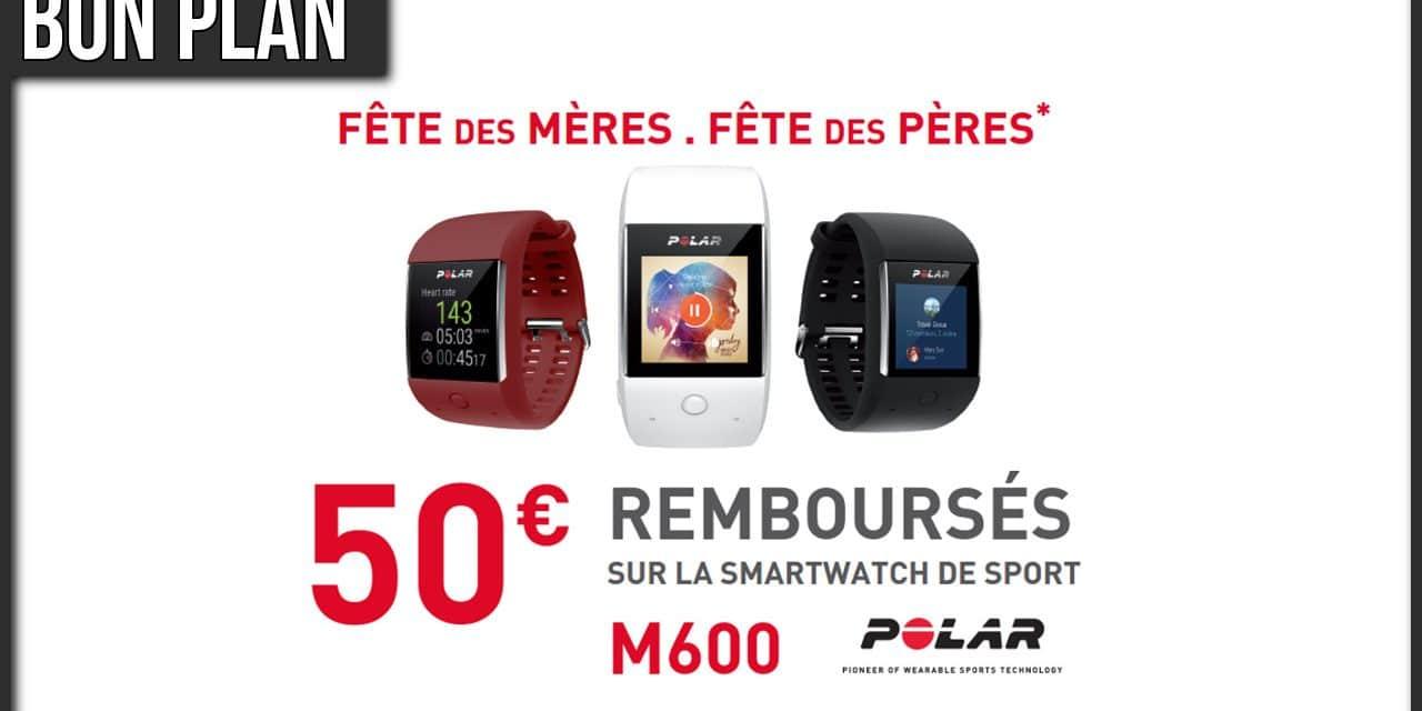 50€ remboursés sur la Polar M600