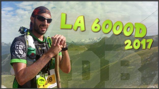 la 6000D 2017 la plagne trail running c'est bien d'être bien