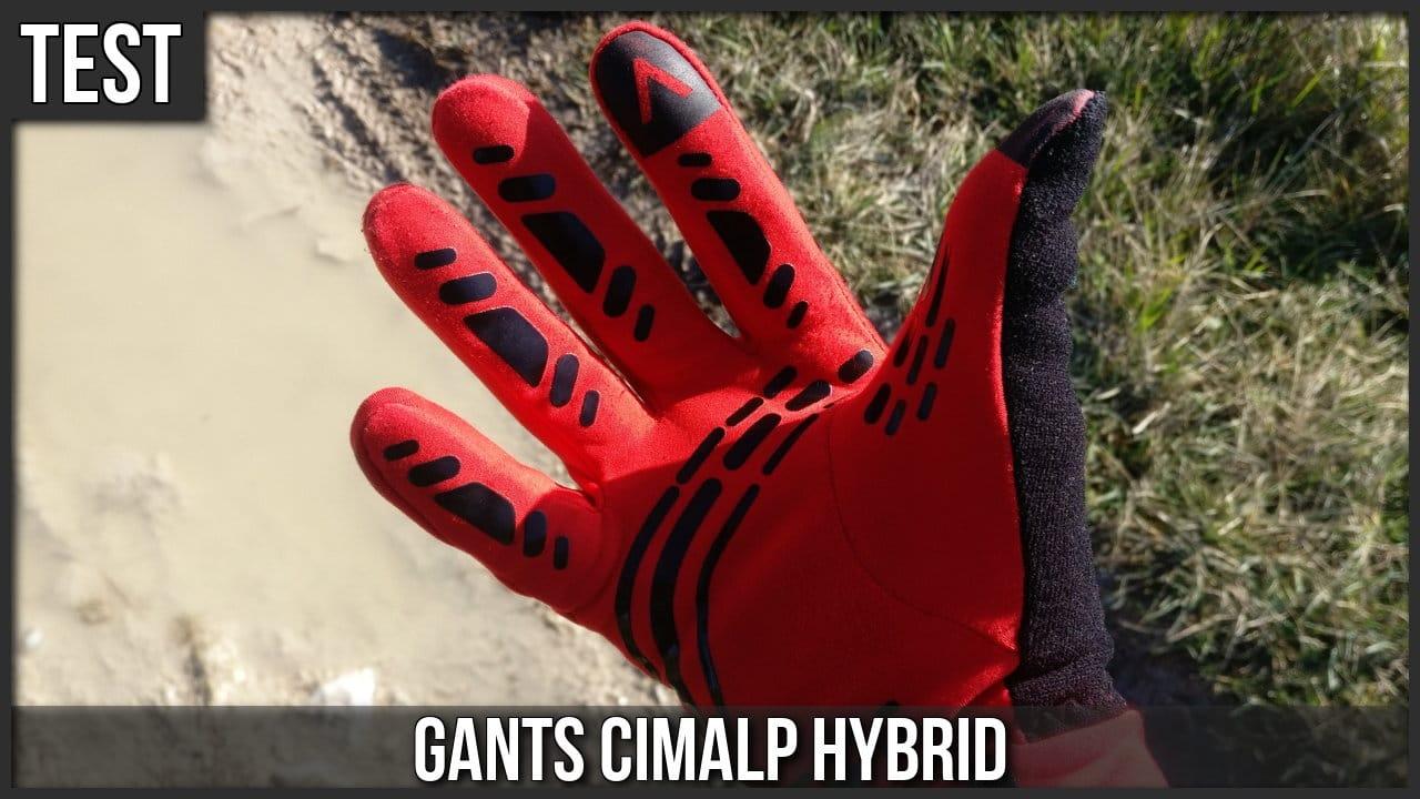 Test des gants Cimalp Hybrid