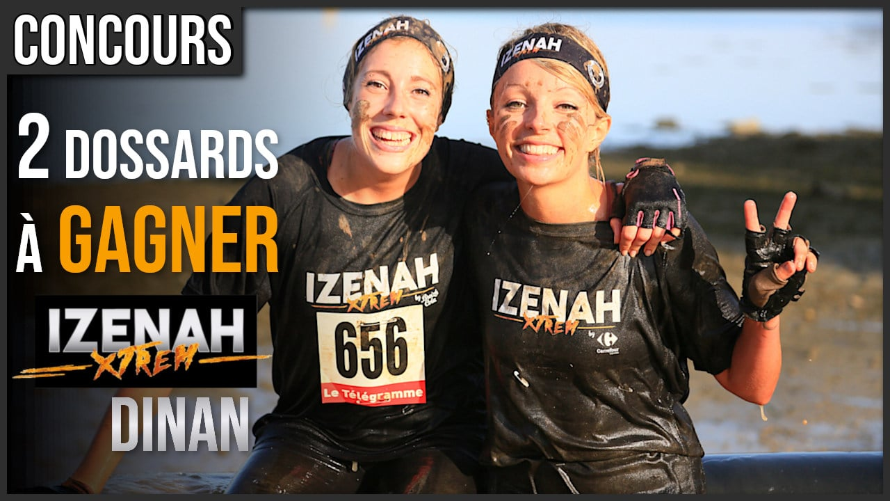 Gagne ton dossard pour la Izenah Xtrem Dinan