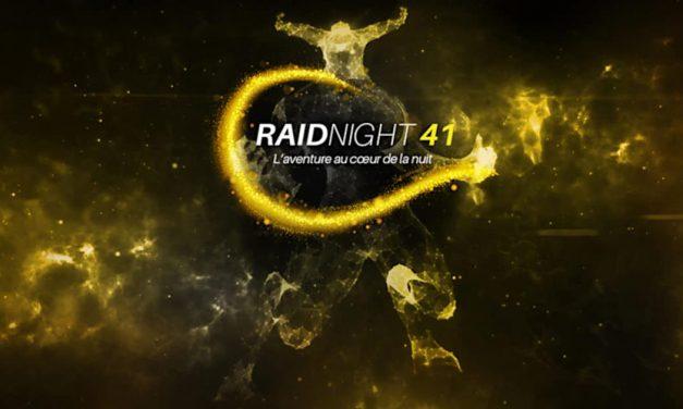 Une seconde édition pour le RaidNight 41