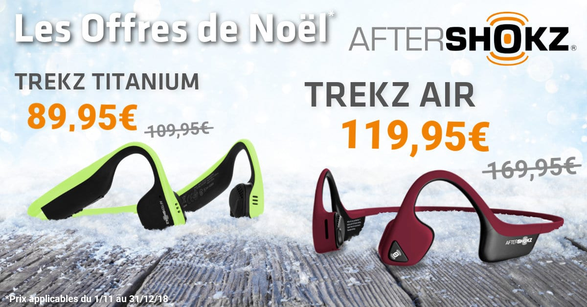 La super Offre de Noël Aftershokz