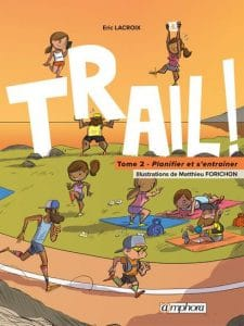 Trail ! Tome 2 livre éditions amphora trail running