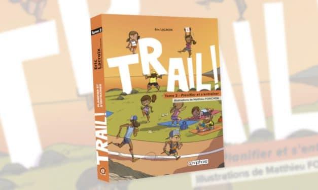 Trail ! Le tome 2 est disponible